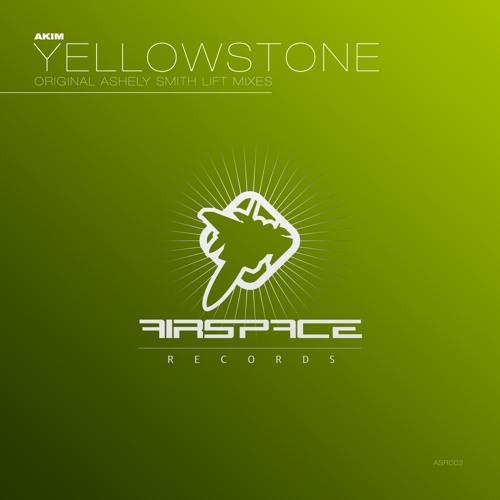 Akim - Yellowstone (Original Mix)