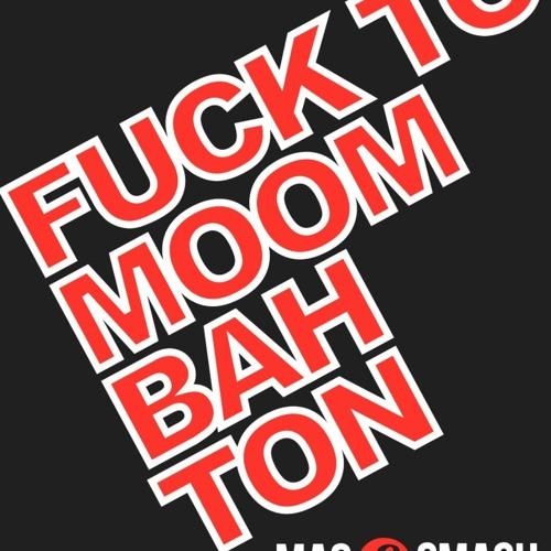 Official MAC & SMASH - Fuck To Moombahton Mix