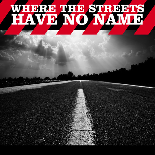 U2 - Where the streets have no name  - Feat. Christian Lockley (2FUEL Rmx)
