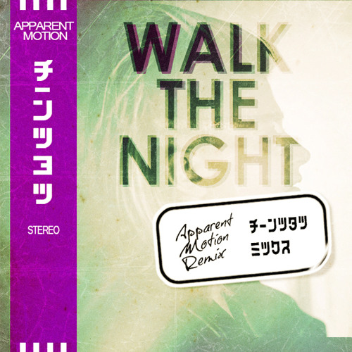 TPHCB ft. Peaches - Walk the Night (Apparent Motion Remix)