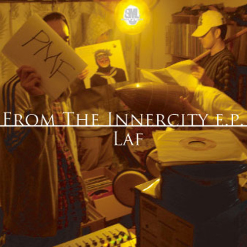 LAF / エイリアン | FROM THE INNERCITY E.P.