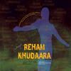Reham Khudaara...Mercy God By Preet Singh