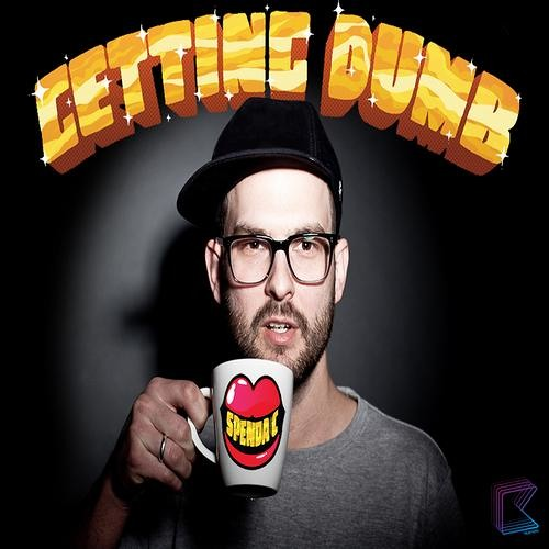 Spenda C - Getting Dumb (Unsub) - Out Now on Beatport!