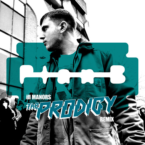 Plan B - ill Manors (THE PRODIGY REMIX)