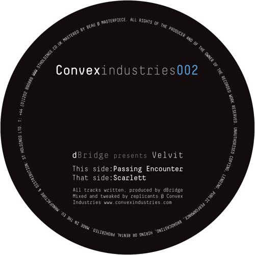 002 - dBridge presents Velvit - Passing Encounter / Scarlett
