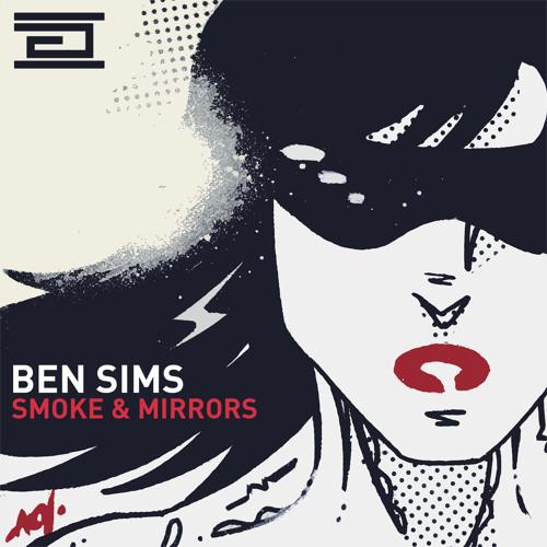 Ben Sims-Smoke & Mirrors 'Drumcode Album Mini Mix'