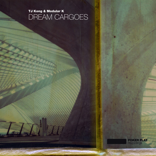 TJ Kong & Modular K: Dream cargoes