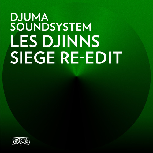 Djuma Soundsystem - Les Djinns (Siege re-edit)