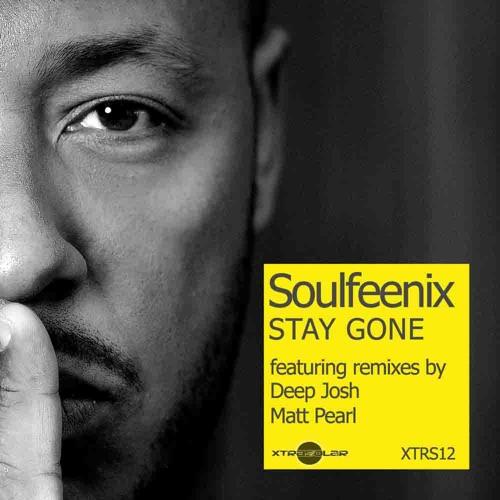 Soulfeenix-Stay gone (Deep Josh Remix)-Snippet