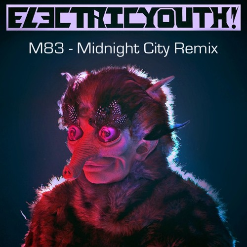 ElectricYouth! -02. Midnight City (ElectricYouth! Remix)