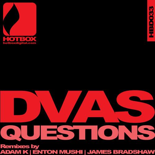 DVAS - Questions (Adam K Remix)