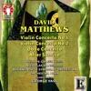 4. Matthews - Violin Concerto No.2, op.74 - IV. Vivo