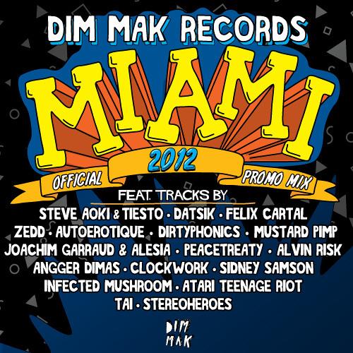 Dim Mak's Official WMC Promotional Mix