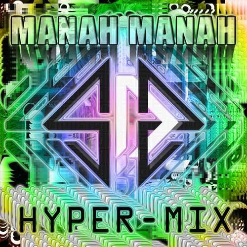 MaNaH mAnAh_Sonido Desconocido II _HyP3Rm1X_