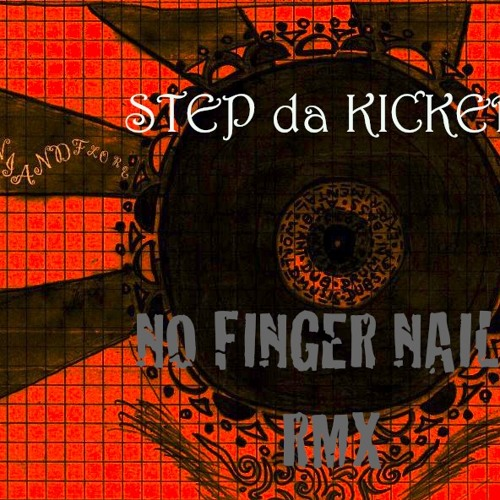 PhOniAndFlOrE - STEP DA KICKER (NO FINGER NAILS RMX)