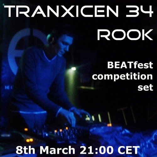 "Rook - Tranxicen 34 BEATfest winning set (HOUSE CULTURE) ""available to download"""