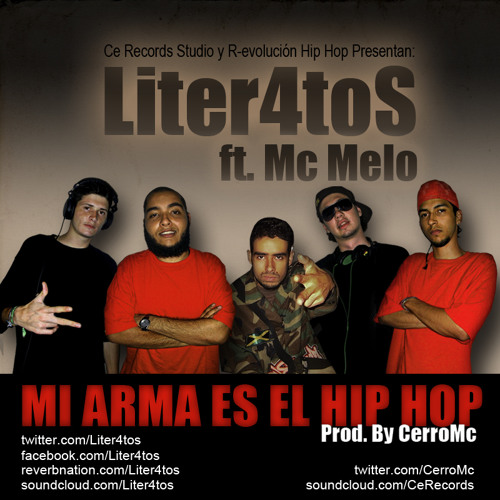 Liter4tos ft. Mc Melo - Mi Arma Es El Hip Hop (Prod. CerroMc - CeRecords)