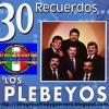 LOS PLEBEYOS 30 EXITOS =FREDY GUERRERO