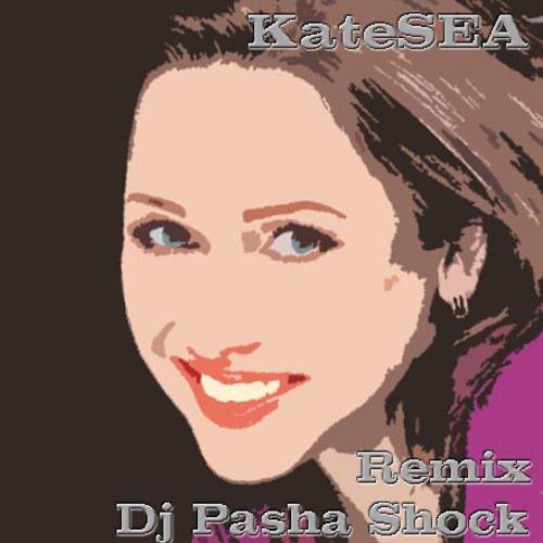 KateSEA - Любимый Город (Dj Pasha Shock Remix)