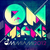 Om: Miami 2012 (Continuous DJ Mix by Al Velilla)