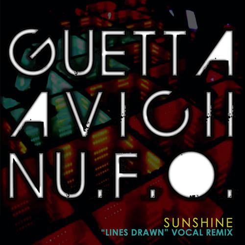 "Lines Drawn (Guetta and Avicii ""Sunshine"" vs. Nu.F.O Vocal Edit)"