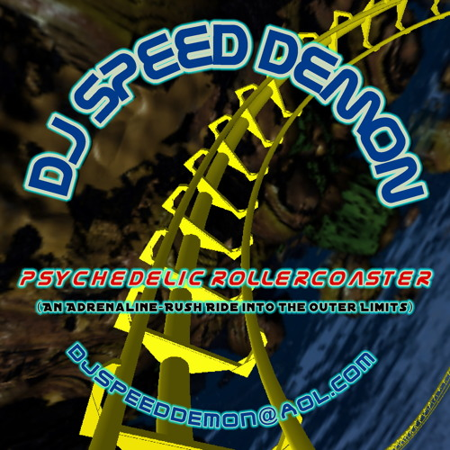 DJ Speed Demon - Psychedelic Rollercoaster (2008 Hard Trance Mayday style DJ Mix)