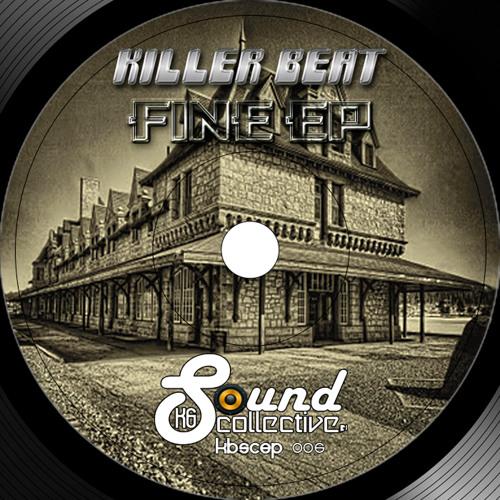 Killer Beat - Fine (Original Mix) Preview