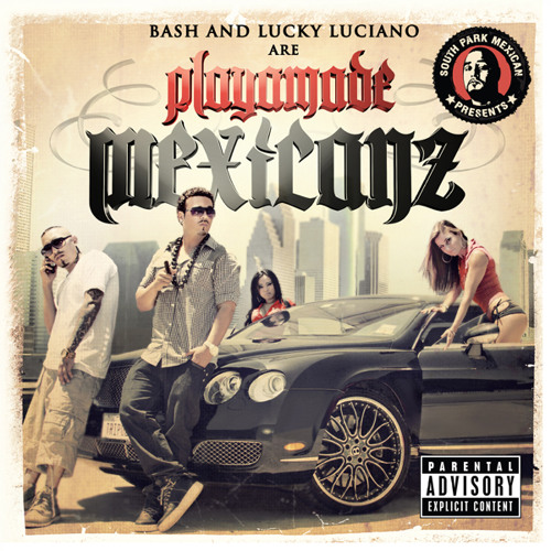 """Free DownLoad - PLAYA MADE MEXICANZ """"Face in the Pillow"""" Baby Bash and Lucky Luciano"""
