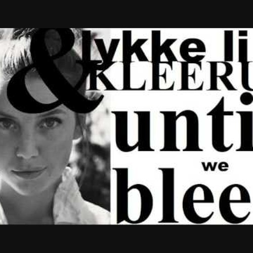 Kleerup & Lykke Li - Until we bleed (PatrickReza Dubstep Remix)