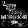 AKA AKA & Thalstroem - Tes Stephraenze (Stereo Express Remix) - Burlesque Musique -
