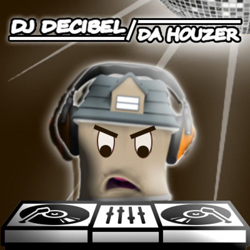 DJ Decibel - Da HouZer !!!FREE DOWNLOAD!!!