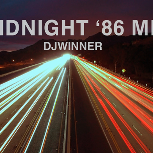 DJWINNER - Midnight 86 Mix