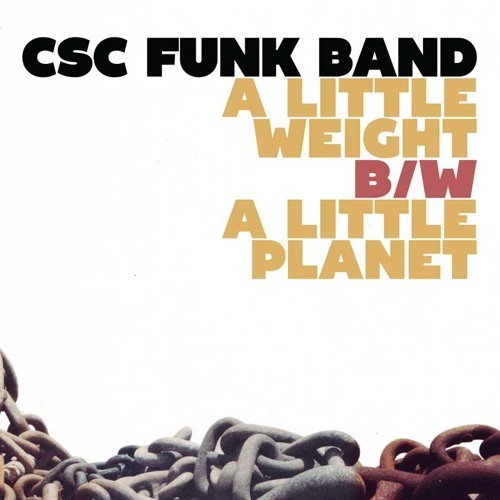 CSC Funk Band-A Little Weight (Gang Starr inspired instrumentals)