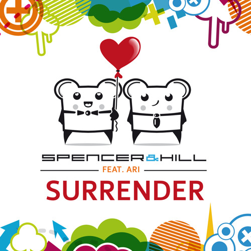 Spencer & Hill feat. Ari - Surrender