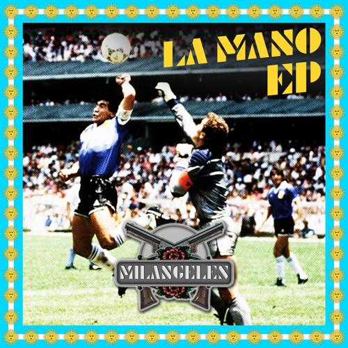 Milangeles - La Mano EP