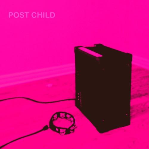 POST CHILD - Pretty Faces