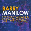 ( At the ) Copacabana ( Tocadiscos Tocacabana Remix ) - Barry Manilow