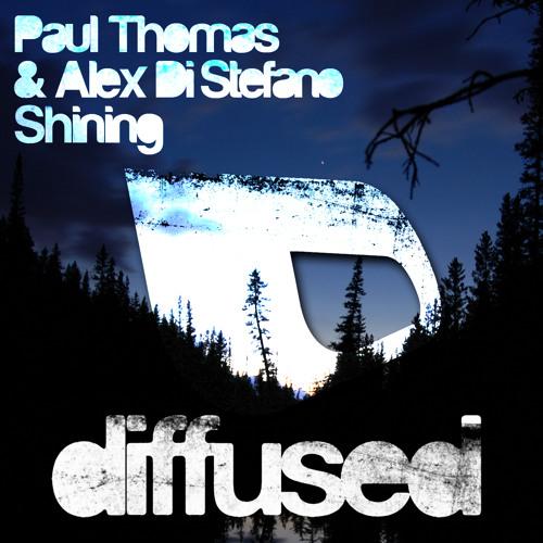 Paul Thomas & Alex Di Stefano 'Shining' - Diffused