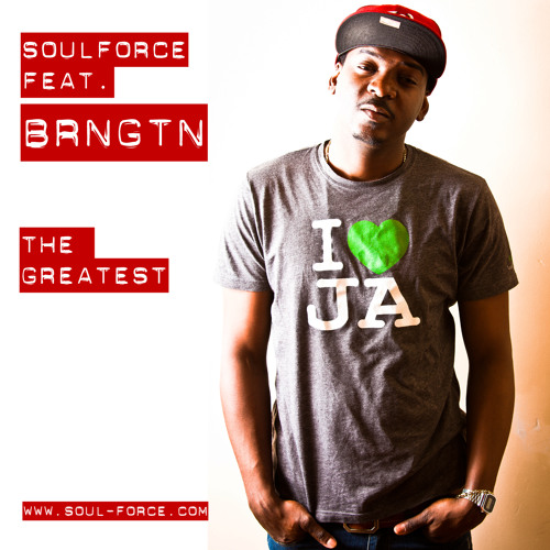 SoulForce & BRNGTN - The Greatest
