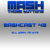 Mashcast #43: All Bark. No Bite.