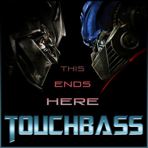 This Ends Here by Touch Bass