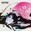 Metric - Too Little Too Late (Civil Program Remix)