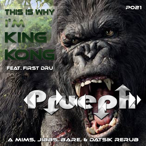 This Is Why I'm King Kong Feat. First DRU