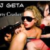 DJ Geta - Party Crasher