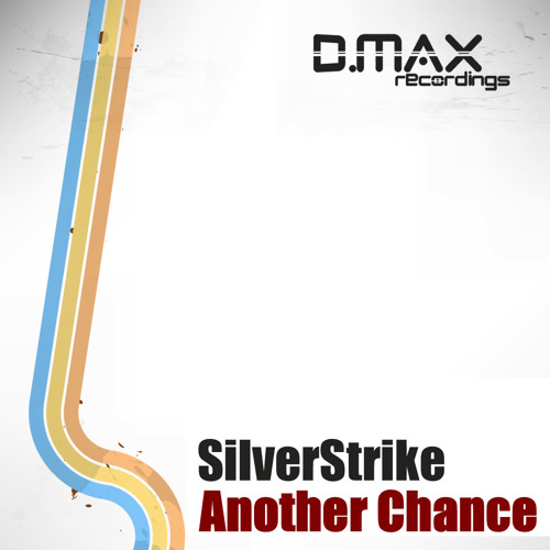 SilverStrike - Another Chance (James Williams Remix)