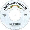 Bad Intention - Israel Vibration - Jahlovemuzik