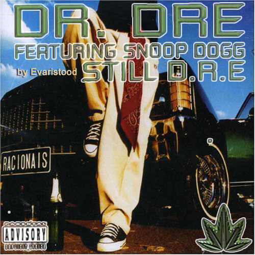 Still Dre Dog Style (Estilo Cachorro) - Dr Dre, Snoop Dogg
