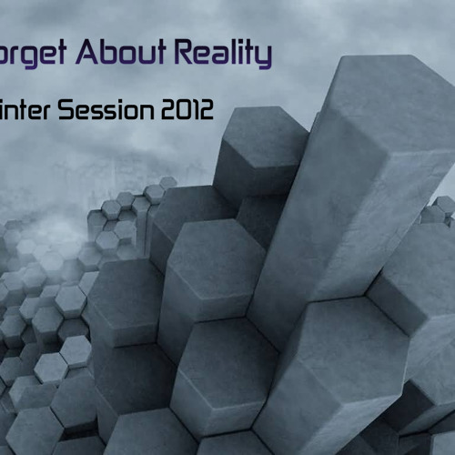 CJ Art pres. Forget About Reality - Winter Session [2012]
