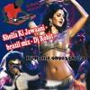 Sheila Ki Jawaani - Tees Maar Khan- brazil mix - Dj Rohit - 9890358074 - www.9890358074.webs.com
