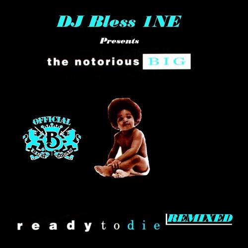 17 NOTORIOUS BIG - UNBELIEVABLE (DJ BLESS 1NE SERAWTO REMIX)